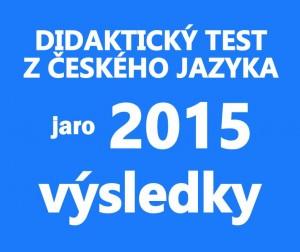 maturitni-test-cestina-2015-jaro-vysledky
