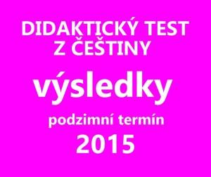 maturitni-test-cestina-2015-podzim-vysledky