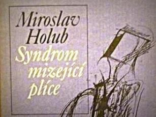 miroslav-holub-syndrom-mizejici-plice