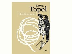 jachym-topol-chladnou-zemi