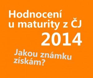 hodnoceni-u-maturity-cjl-2014