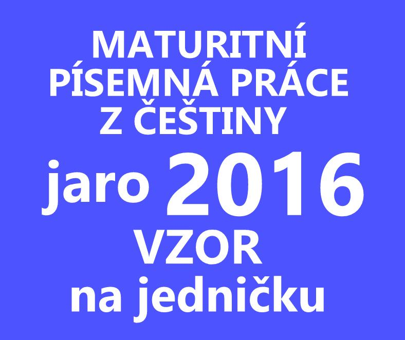maturitni-pisemka-cestina-2016-jaro-vzor