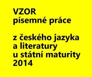 pisemna prace 2014 maturita z češtiny